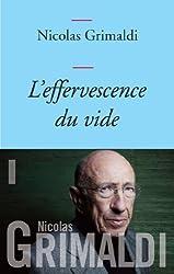 L'effervescence du vide (Littérature Française)
