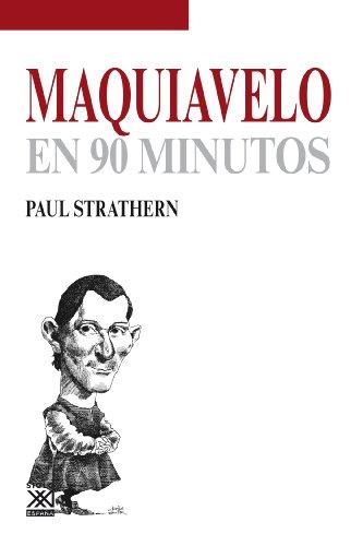 Descargar Libro Maquiavelo En 90 Minutos Paul Strathern