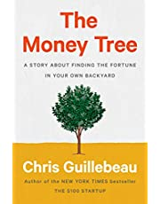 The Money Tree: A Story About Finding the Fortune in Your Own Backyard