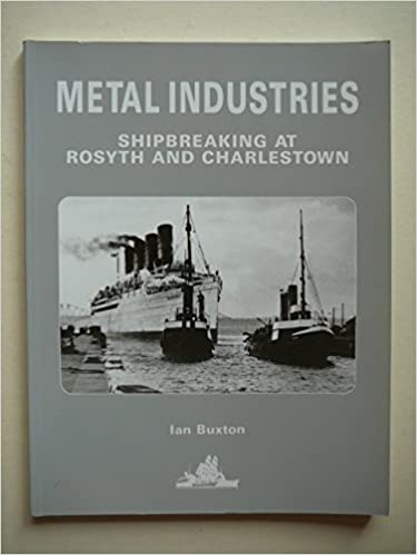 Book Metal Industries: Shipbreaking at Rosyth and Charlestown