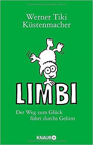 Buch: Limbi: Der Weg zum Glück führt durchs Gehirn