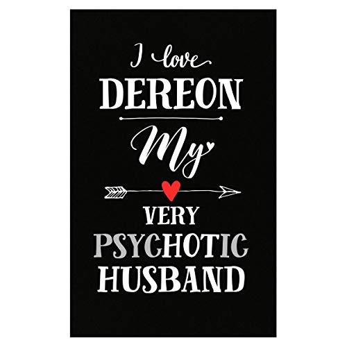 (I Love Dereon My Very Psychotic Husband Gift for Her - Poster)
