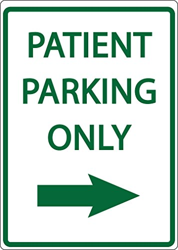 ZING 3081 Eco Parking Sign, Patient Parking Only with Right Arrow, 3M Engineer Grade Prismatic, Recycled Aluminum ()