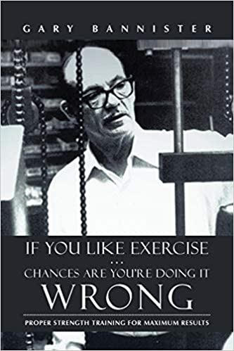 If You Like Exercise ... Chances Are Youre Doing It Wrong ...