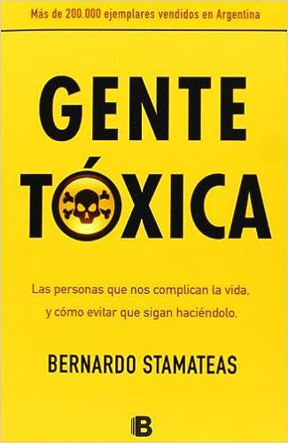 Emociones Toxicas Toxicas Bernardo Stamateas Pdf Pdf Descargar Gratis