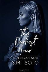 The Darkest Hour: A San Diegan Novel Paperback