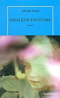 Phalène fantôme, Forbes, Michele