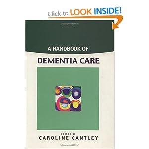 A Handbook of Dementia Care Caroline Cantley