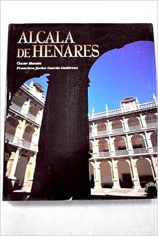 Amazon.com: Alcala de Henares: Francisco Javier Garcia ...