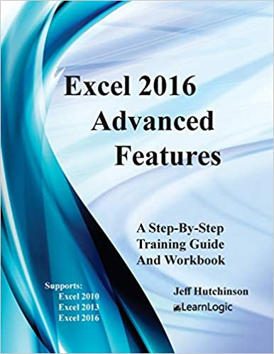 Amazon com: Excel 2016 Advanced Features: Support Excel 2010