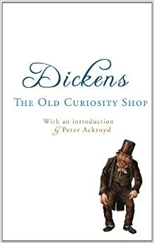 The Old Curiosity Shop: with an introduction by Peter Ackroyd