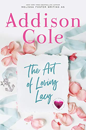 The Art of Loving Lacy (Sweet with Heat: Weston Bradens Book 4) (English Edition)