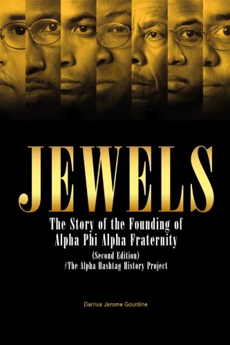 Jewels: The Story of the Founding of Alpha Phi Alpha Fraternity (Jewels Book)