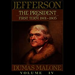 Thomas Jefferson and His Time, Volume 4