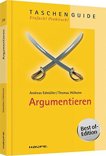 Argumentieren (Haufe TaschenGuide)
