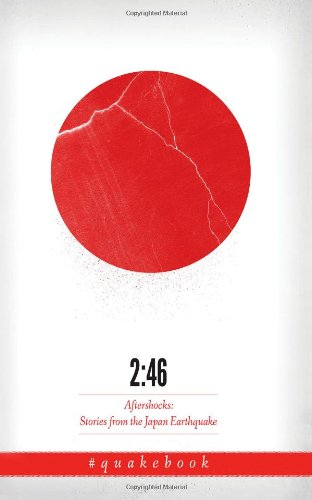 2:46: Aftershocks: Stories from the Japan Earthquake]()