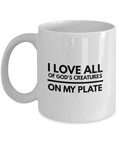 Hunting Mug - I love all of God's creatures on my plate - Hunter coffee cup
