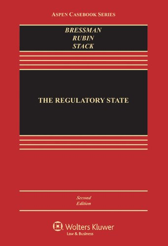 The Regulatory State, Second Edition (Aspen Casebook Series) cover
