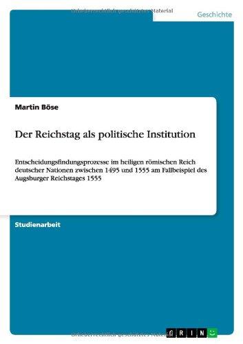 Download Der Reichstag als politische Institution (German Edition) PDF