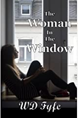 The Woman In The Window: A Collection of Short Stories Paperback