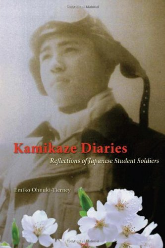 Kamikaze Diaries: Reflections of Japanese Student Soldiers by Ohnuki-Tierney Emiko (2006-06-01) Hardcover