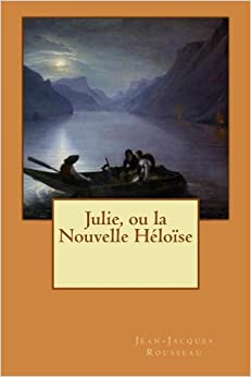 Book Julie, ou la Nouvelle Héloïse (French Edition)