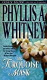 The Turquoise Mask, Phyllis A. Whitney, 0449005119