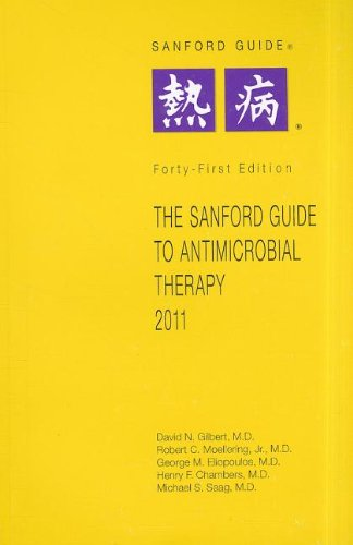 The Sanford Guide to Antimicrobial Theory (Sanford Guide to Antimicrobial Therapy)