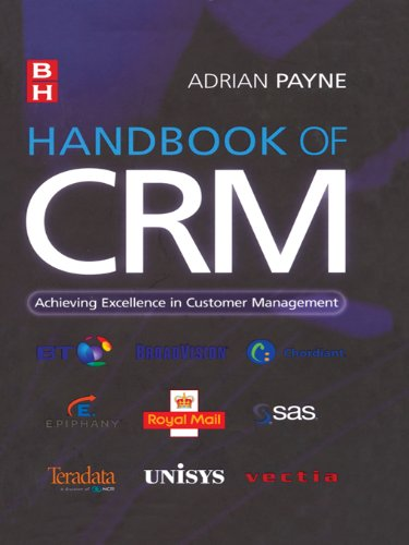 Crm Handbook - Handbook of CRM: Achieving Excellence Through Customer Management