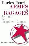 Armes et Bagages : Journal des Brigades Rouges, Fenzi, Enrico, 225144338X