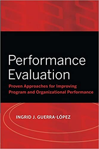 Performance Evaluation: Proven Approaches for Improving Program and ...