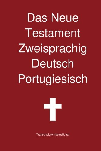 Das Neue Testament Zweisprachig Deutsch Portugiesisch