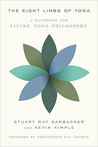The Eight Limbs of Yoga: A Handbook for Living Yoga ...