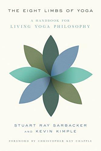 The Eight Limbs of Yoga: A Handbook for Living Yoga