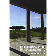 Erik Gunnar Asplund: Landscapes and Buildings
