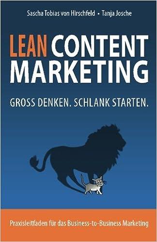 Cover des Buchs: Lean Content Marketing: Groß denken, schlank starten.