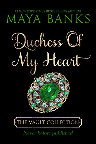 - Duchess of My Heart (The Vault Collection)