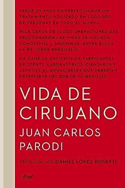 Vida de cirujano (Spanish Edition)