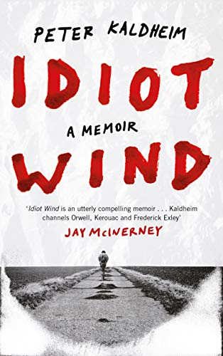 Book Cover: Idiot Wind: A Memoir