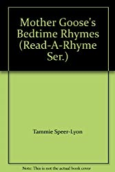Mother Goose's Bedtime Rhymes (Read-A-Rhyme Ser.) [Taschenbuch] by Read-a-Rhyme