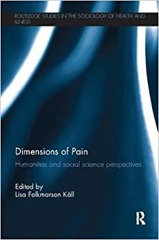 Dimensions of Pain: Humanities and Social Science Perspectives
