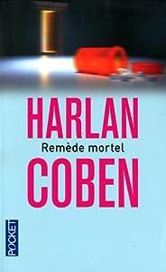 vignette de 'Remède mortel (Harlan Coben)'