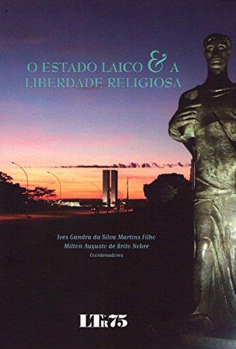 O Estado Laico e a Liberdade Religiosa