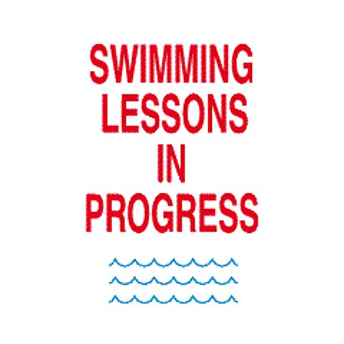Pool Area Swimming Lessons In Progress Instructional Foamex Sign
