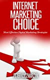 Internet Marketing Choice - Course: Secrets of Online Marketing From Fundamentals To Advanced