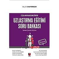 Ceza Muhakemesinde Uzlaştırma Eğitimi Soru Bankası Tamamı Çözümlü 586 Soru