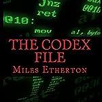 The Codex File | Miles Etherton