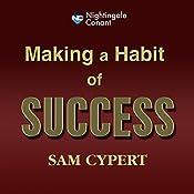 Making a Habit of Success   Sam Cypert