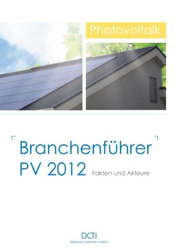 Branchenführer PV 2012: Fakten und Akteure (German Edition)