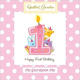 happy 1st birthday my storybook me for baby girl first birthday in